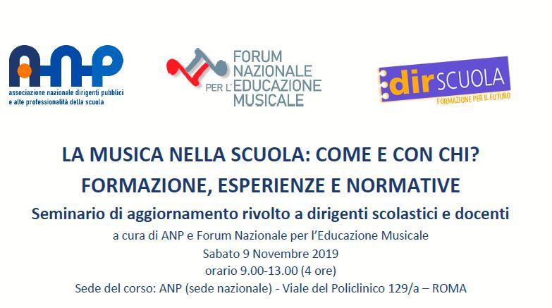 LA MUSICA NELLA SCUOLA: COME E CON CHI. Formazione, esperienze e normative in collaborazione con ANP